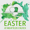 Easter at Highfields Church